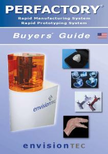 PERFACTORY. envisiontec. Buyers Guide. Rapid Manufacturing System Rapid Prototyping System