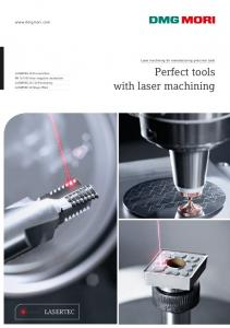 Perfect tools with laser machining