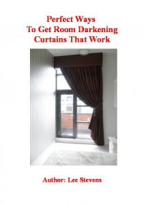 Perfect Ways To Get Room Darkening Curtains That Work