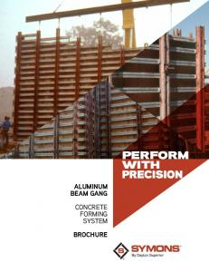 PERFORM WITH PRECISION ALUMINUM BEAM GANG CONCRETE FORMING SYSTEM BROCHURE