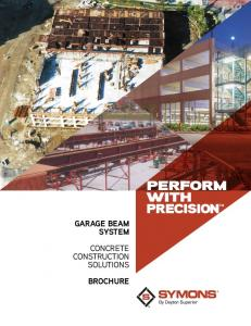 PERFORM WITH PRECISION GARAGE BEAM SYSTEM CONCRETE CONSTRUCTION SOLUTIONS BROCHURE