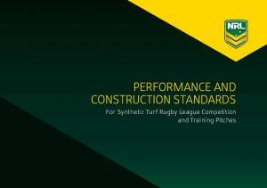 Performance and Construction standards. For Synthetic Turf Rugby League Competition and Training Pitches