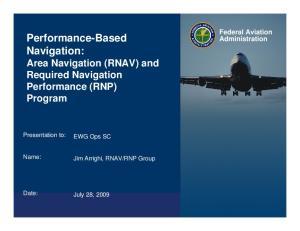 Performance-Based Navigation: Area Navigation (RNAV) and Required Navigation Performance (RNP) Program