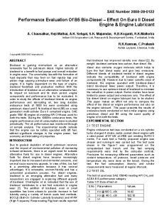 Performance Evaluation Of B5 Bio Diesel Effect On Euro II Diesel Engine & Engine Lubricant