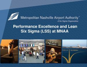 Performance Excellence and Lean Six Sigma (LSS) at MNAA