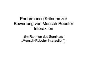 Performance Kriterien zur Bewertung von Mensch-Roboter Interaktion. (im Rahmen des Seminars Mensch-Roboter Interaction )
