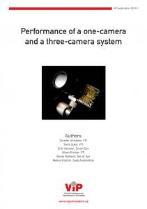 Performance of a one-camera and a three-camera system