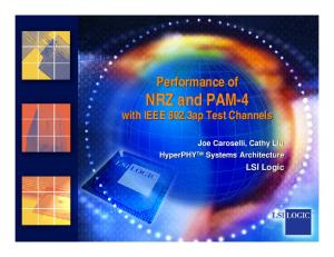 Performance of NRZ and PAM-4 with IEEE 802.3ap Test Channels