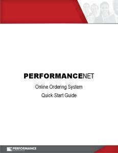 PERFORMANCENET. Online Ordering System Quick Start Guide