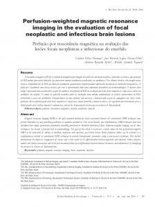 Perfusion-weighted magnetic resonance imaging in the evaluation of focal neoplastic and infectious brain lesions