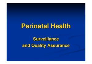Perinatal Health. Surveillance and Quality Assurance