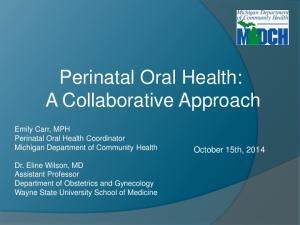 Perinatal Oral Health: A Collaborative Approach