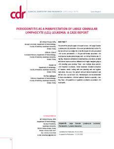 PERIODONTITIS AS A MANIFESTATION OF LARGE GRANULAR LYMPHOCYTE (LGL) LEUKEMIA: A CASE REPORT
