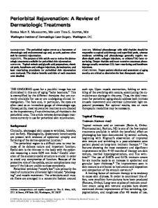 Periorbital Rejuvenation: A Review of Dermatologic Treatments