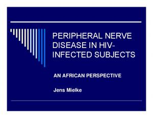 PERIPHERAL NERVE DISEASE IN HIV- INFECTED SUBJECTS