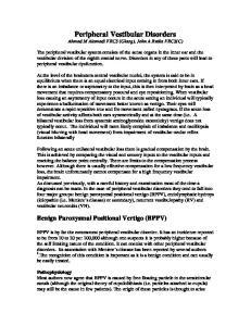 Peripheral Vestibular Disorders Ahmad M Alamadi FRCS (Glasg), John A Rutka FRCS(C)