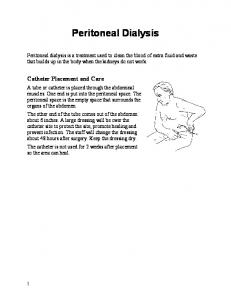 Peritoneal Dialysis. Catheter Placement and Care