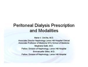Peritoneal Dialysis Prescription and Modalities