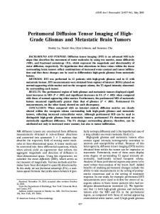Peritumoral Diffusion Tensor Imaging of High- Grade Gliomas and Metastatic Brain Tumors