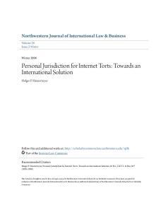 Personal Jurisdiction for Internet Torts: Towards an International Solution