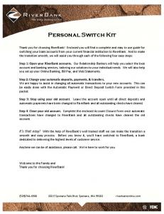 Personal Switch Kit. Anytime we can be of assistance, please call. We re here to work for you