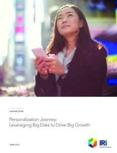 Personalization Journey: Leveraging Big Data to Drive Big Growth