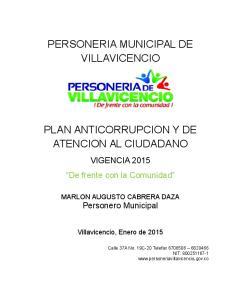 PERSONERIA MUNICIPAL DE VILLAVICENCIO PLAN ANTICORRUPCION Y DE ATENCION AL CIUDADANO