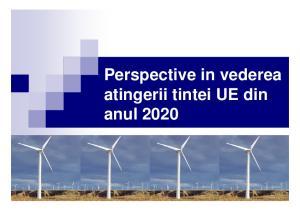 Perspective in vederea atingerii tintei UE din anul 2020