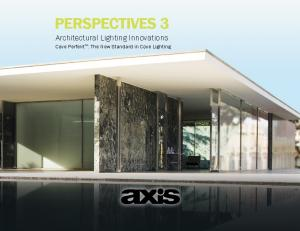 PERSPECTIVES 3 Architectural Lighting Innovations. Cove Perfekt TM : The New Standard in Cove Lighting