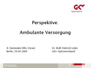 Perspektive: Ambulante Versorgung