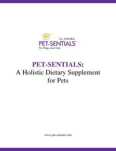 PET-SENTIALS: A Holistic Dietary Supplement for Pets