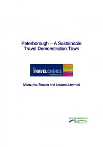 Peterborough A Sustainable Travel Demonstration Town. Measures, Results and Lessons Learned
