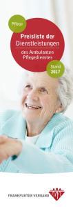 Pflege. Preisliste der. Dienstleistungen. des Ambulanten Pflegedienstes