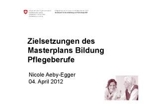 Pflegeberufe. 04. April 2012