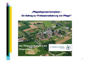 Pflegediagnosenkomplexe Ein Beitrag zur Professionalisierung von Pflege!
