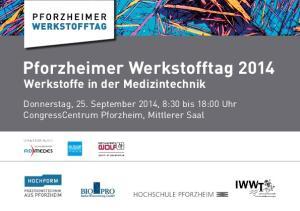 Pforzheimer Werkstofftag 2014 Werkstoffe in der Medizintechnik