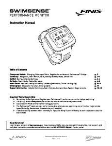 pg. 3-4 Get Set: Configure Device Settings pg. 5-6 Go Swim: Swim Mode, Delete Workouts