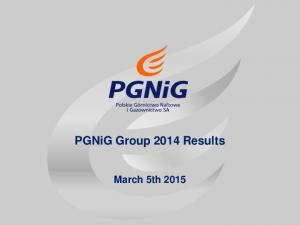 PGNiG Group 2014 Results. March 5th 2015