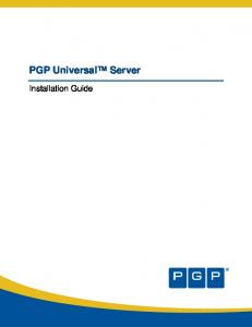 PGP Universal Server. Installation Guide