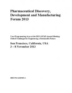 Pharmaceutical Discovery, Development and Manufacturing Forum 2013