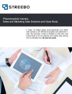 Pharmaceutical Industry:! Sales and Marketing Data Solutions and Case Study!!