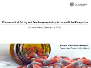 Pharmaceutical Pricing and Reimbursement Inputs from a Global Perspective
