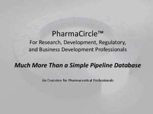 PharmaCircle For Research, Development, Regulatory, and Business Development Professionals