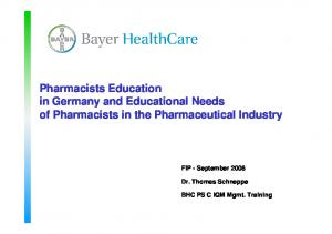 Pharmacists Education in Germany and Educational Needs of Pharmacists in the Pharmaceutical Industry