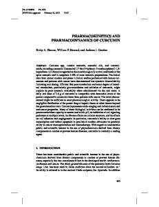 PHARMACOKINETICS AND PHARMACODYNAMICS OF CURCUMIN