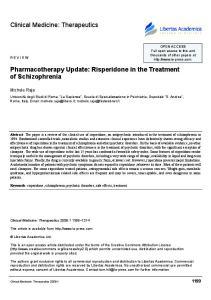 Pharmacotherapy Update: Risperidone in the Treatment of Schizophrenia