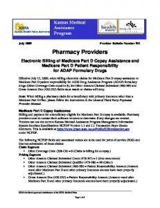 Pharmacy Providers. Electronic Billing of Medicare Part D Copay Assistance and Medicare Part D Patient Responsibility for ADAP Formulary Drugs