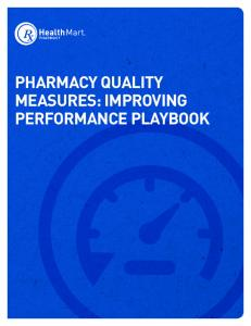 PHARMACY QUALITY MEASURES: IMPROVING PERFORMANCE PLAYBOOK