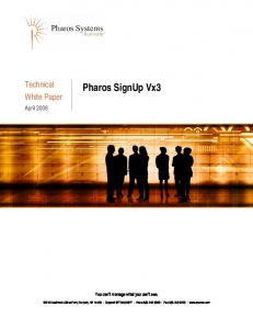 Pharos SignUp Vx3. You can t manage what you can t see