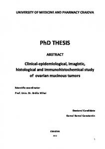 PhD THESIS. Clinical-epidemiological, imagistic, histological and immunohistochemical study of ovarian mucinous tumors ABSTRACT